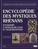 Encyclopédie des mystiques Rhénans : D'Eckhart à Nicolas de Cues et leur réception