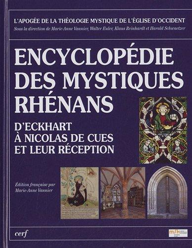 Encyclopdie des mystiques Rhnans : D'Eckhart  Nicolas de Cues et leur rception