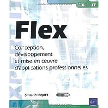 Flex : Conception, développement et mise en oeuvre dapplicaions professionnelles