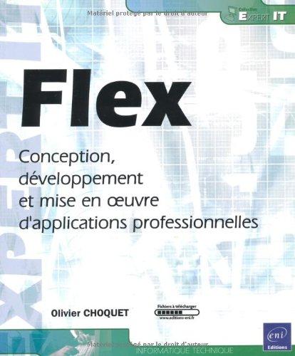 FLEX - Conception, développement et mise en oeuvre d'applications professionnelles (Latex Flex)