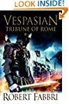 Tribune of Rome (Vespasian Series Boo...