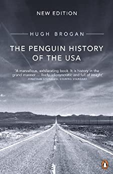 The Penguin History of the United States of America by [Brogan, Hugh]