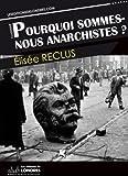 Image de Pourquoi sommes nous anarchistes?