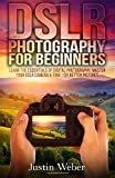 Best Beginner Dslrs - Dslr Photography for Beginners: Learn the Essentials of Review