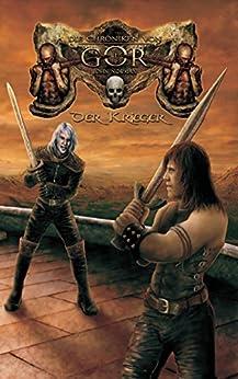 Die Chroniken von Gor 1 - Der Krieger