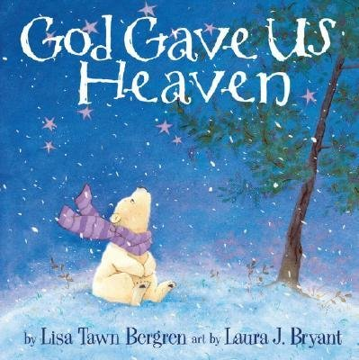 [( God Gave Us Heaven By Bergren, Lisa Tawn ( Author ) Hardcover Aug - 2008)] Hardcover