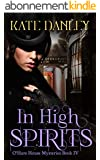 In High Spirits (O'Hare House Mysteries Book 4) (English Edition)