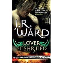 Lover Enshrined: Number 6 in series (Black Dagger Brotherhood Series) (English Edition)