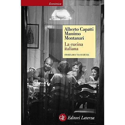 La Cucina Italiana: Storia Di Una Cultura (Economica Laterza)