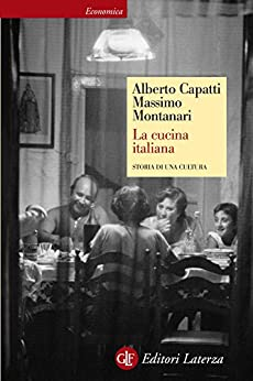 La cucina italiana: Storia di una cultura par [Montanari, Massimo, Capatti, Alberto]