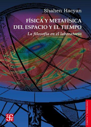 Física y metafísica del espacio y el tiempo. La filosofía en el laboratorio: 0