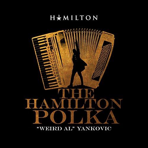 The Hamilton Polka [Explicit]