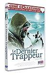 Le dernier trappeur | Vanier, Nicolas (1962-....). Monteur