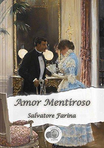 Amor Mentiroso eBook: Salvatore Farina, Biblioteca Luna: Amazon.es ...