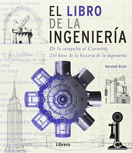 El libro de la Ingeniería por Marshal Brain