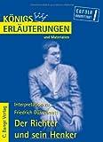 Königs Erläuterungen und Materialien, Bd.42, Der Richter und sein Henker - Friedrich Dürrenmatt