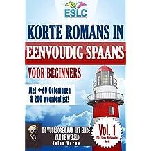 """Korte Romans in Eenvoudig Spaans voor Beginners met +60 Oefeningen & 200 Woordenlijst!: """"De vuurtoren aan het einde van de wereld,"""" door Jules Verne (Spaans ... Werkboeken Serie Book 1) (Dutch Edition)"""