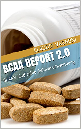 BCAA Report 2.0: BCAA\'s sind reine Geldverschwendung
