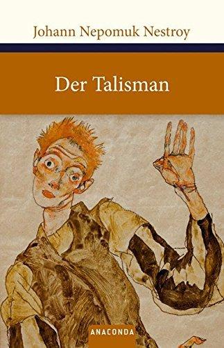 Der Talisman by Johann Nepomuk Nestroy (2010-07-31)