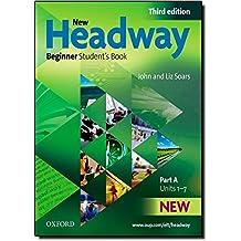 New Headway Beginner: Student's Book A Beginner level [English]