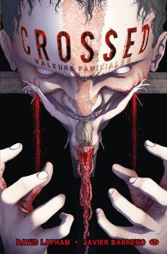Crossed : Valeurs familiales par David Lapham