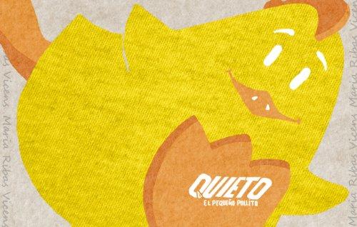 Quieto: El Pequeño Pollito por Maria Ribas Vicens