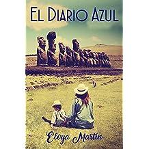 El diario azul (Spanish Edition)