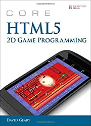 Core HTML5 2D Game Programming by David Geary (11-Jul-2014) Paperback