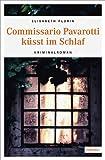 'Commissario Pavarotti küsst im Schlaf' von Elisabeth Florin