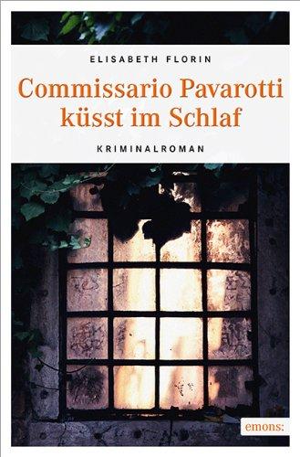 Buchseite und Rezensionen zu 'Commissario Pavarotti küsst im Schlaf' von Elisabeth Florin
