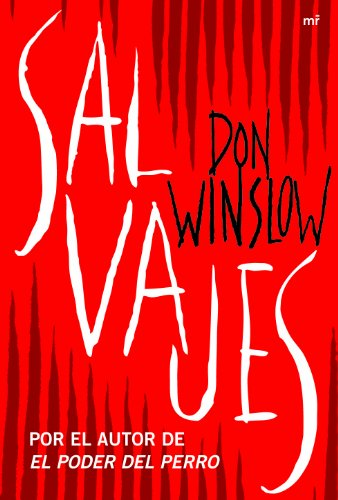Salvajes (MR Narrativa)