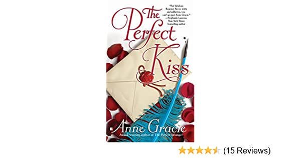 The perfect kiss merridew series book 4 ebook anne gracie amazon the perfect kiss merridew series book 4 ebook anne gracie amazon kindle store fandeluxe Images