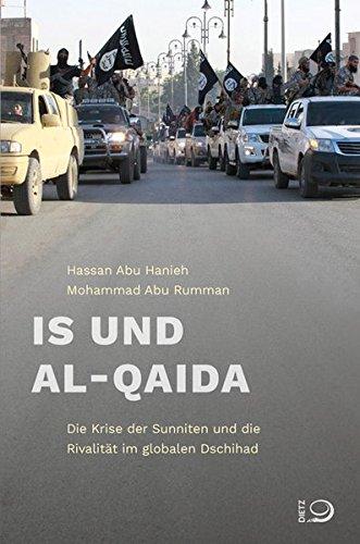 IS und Al-Qaida: Die Krise der Sunniten und die Rivalität im globalen Dschihad