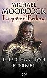 La quête d'Erekosë - tome 1 (Science-fiction / fantasy) (French Edition)