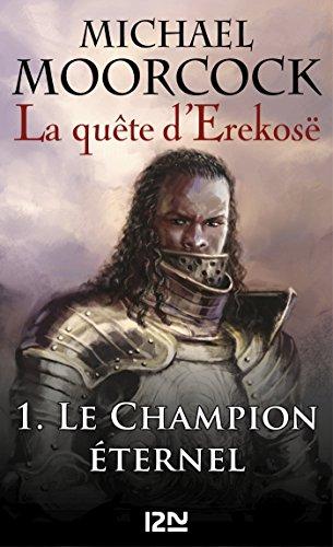 La quête d'Erekosë - tome 1
