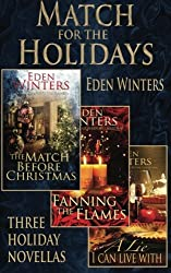Match for the Holidays: Three Holiday Novellas (The Match Before Christmas) by Eden Winters (2014-12-17)
