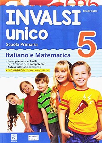 INVALSI unico. Italiano e matematica. Per la Scuola elementare: 5