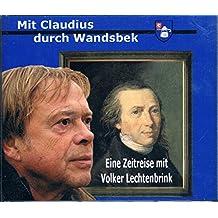 Mit Claudius durch Wandsbek: Eine Zeitreise mit Volker Lechtenbrink