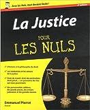 Justice pour les Nuls, 2e (La) de Emmanuel PIERRAT ( 17 janvier 2013 ) - First; Édition 2e édition (17 janvier 2013) - 17/01/2013