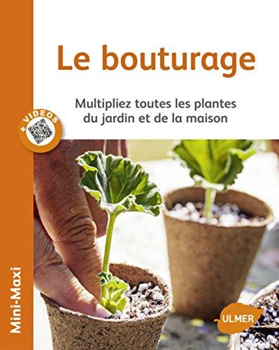 Le Bouturage par Jean-michel Groult