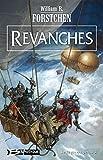 Le Régiment perdu, T3: Revanches