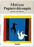 Henri Matisse. Les papiers découpés. Dessiner avec des Ciseau