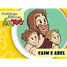 Caim e Abel (Histórias Bíblicas Mig&Meg Livro 25) (Portuguese Edition)