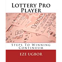 Lottery Pro Player: Steps To Winning Continuum