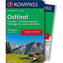 Osttirol: Wanderführer mit Extra-Tourenkarte, 50 Touren, GPX-Daten zum Download (KOMPASS-Wanderführer, Band 5620)