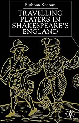 Travelling Players in Shakespeare's England