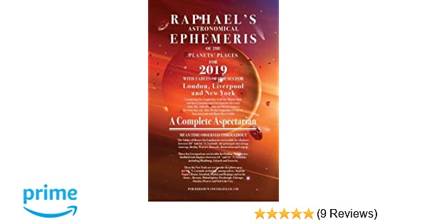 Raphael's Ephemeris 2019: Amazon co uk: Edwin Raphael: 9780572047320