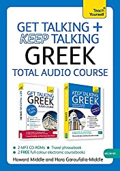 Get Talking and Keep Talking Greek Total Audio Course: (Audio pack) The essential short course for speaking and understanding with confidence (Teach Yourself Keep Talking)