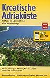 Kroatische Adriaküste - Küste von Slowenien, Montenegro (Nelles Guide / Deutsche Ausgabe)