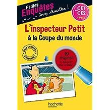 L'inspecteur Petit à la Coupe du monde - CE1 et CE2 - Cahier de vacances
